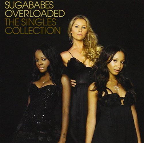Sugababes Overloaded The Singles Collect Import Gbr