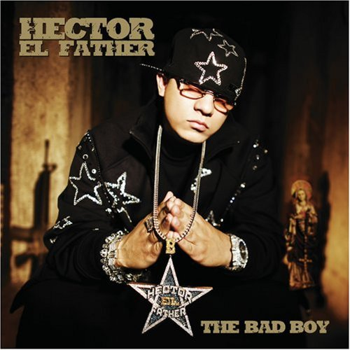 Hector El Father Bad Boy