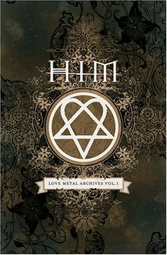 H.I.M. Vol. 1 Love Metal Archives