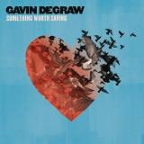 Gavin Degraw Something Worth Saving Import Eu