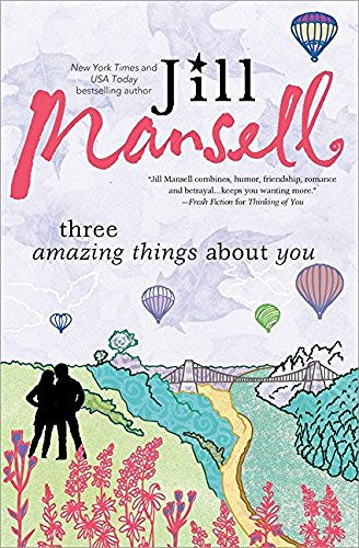 Jill Mansell Three Amazing Things About You