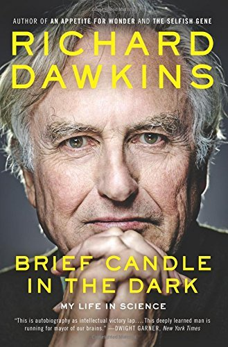 Richard Dawkins Brief Candle In The Dark My Life In Science