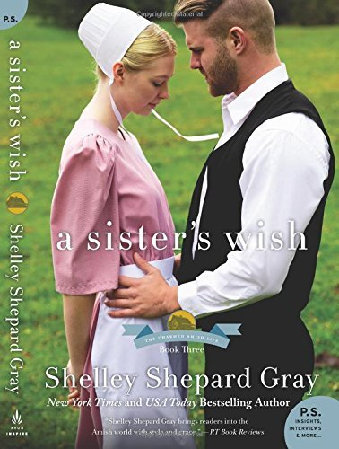Shelley Shepard Gray A Sister's Wish