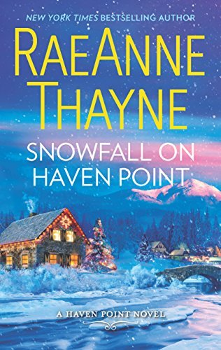 Raeanne Thayne Snowfall On Haven Point