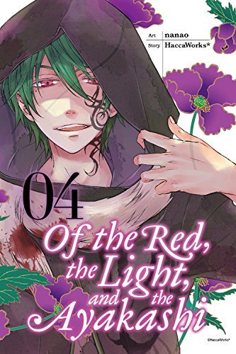 Haccaworks Of The Red The Light And The Ayakashi Volume 4