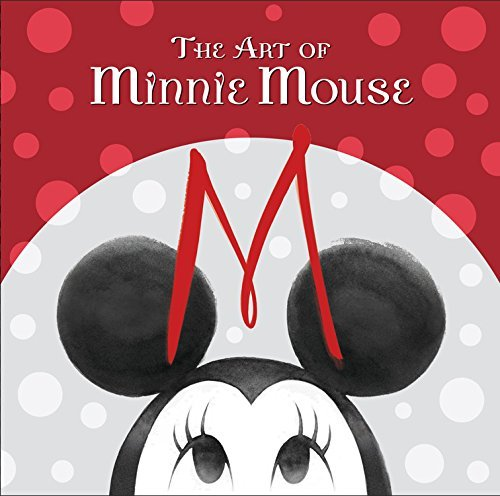 Disney Book Group The Art Of Minnie Mouse