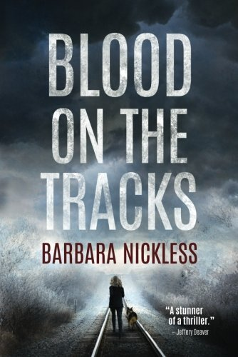 Barbara Nickless Blood On The Tracks
