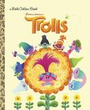Dreamworks Pictures Trolls Little Golden Book (dreamworks Trolls)