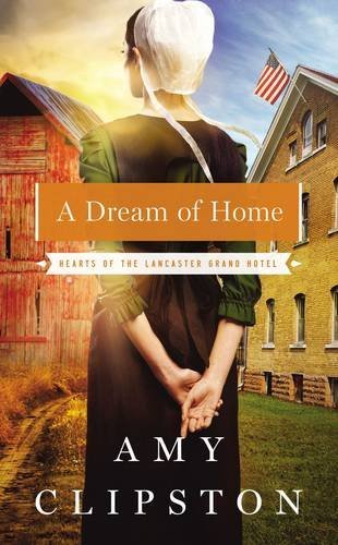 Amy Clipston A Dream Of Home