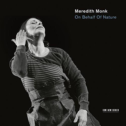 Meredith Monk On Behalf Of Nature
