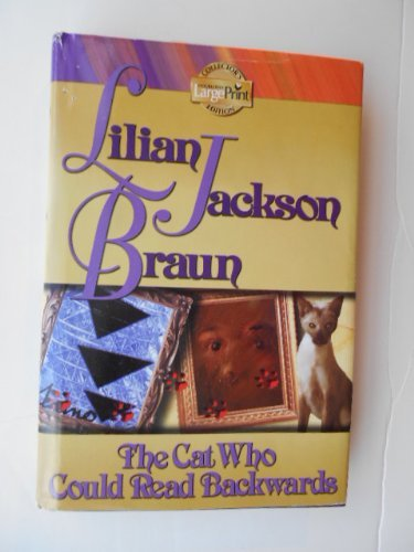 Lilian Jackson Braun The Cat Who Could Read Backwards (cat Who Books 1st)