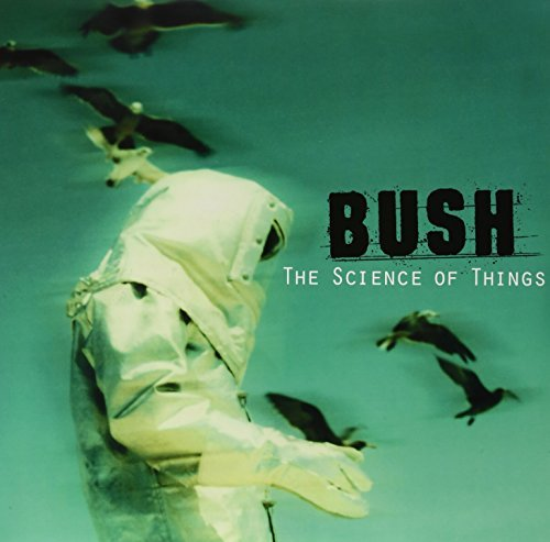 Bush Science Of Things Lp