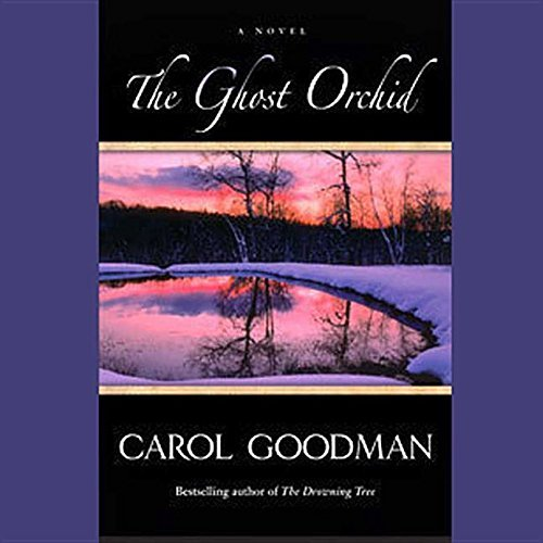Carol Goodman The Ghost Orchid Mp3 CD