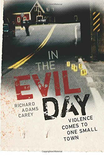 Richard Adams Carey In The Evil Day Violence Comes To One Small Town