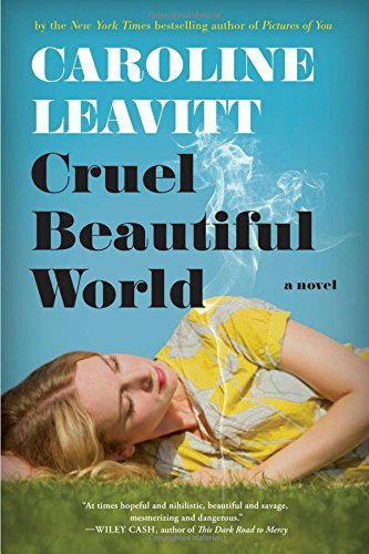 Caroline Leavitt Cruel Beautiful World
