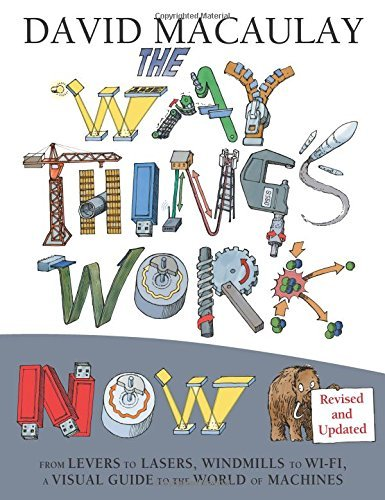 David Macaulay The Way Things Work Now