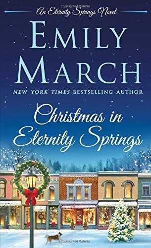 Emily March Christmas In Eternity Springs
