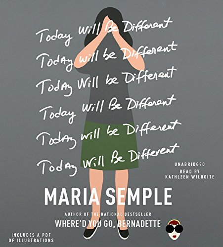 Maria Semple Today Will Be Different