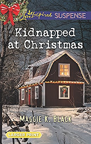 Maggie K. Black Kidnapped At Christmas Large Print