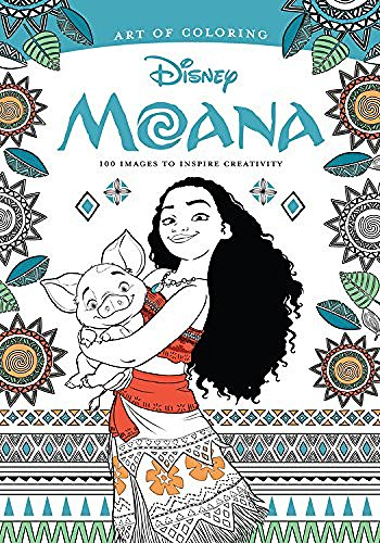 Disney Book Group Art Of Coloring Moana 100 Images To Inspire Creativity