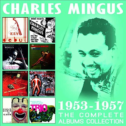 Charles Mingus Complete Albums Collection 1953 1957