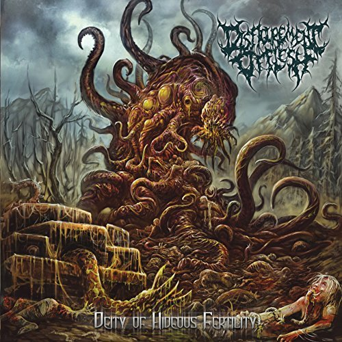 Disfigurement Of Flesh Deity Of Hideous Fertility