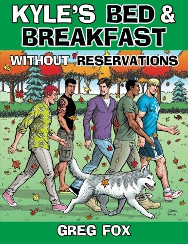 Greg Fox Kyle's Bed & Breakfast Without Reservations