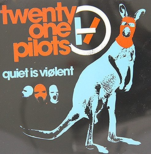 Twenty One Pilots Quiet Is Violent Import Aus