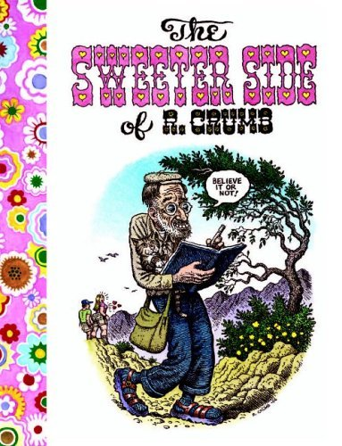 R. Crumb The Sweeter Side Of R. Crumb