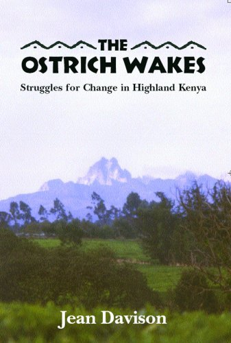 Jean Davison The Ostrich Wakes Struggles For Change In Highland Kenya