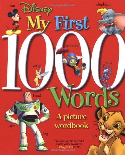 Disney Book Group My First 1000 Words A Picture Wordbook