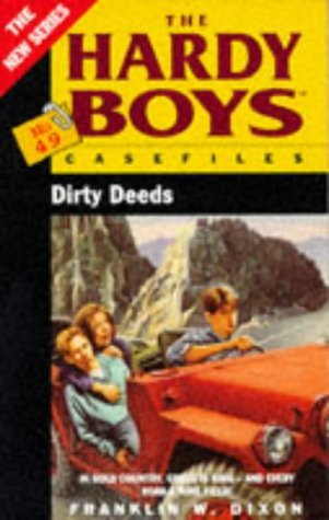 Franklin W. Dixon Dirty Deeds The Hardy Boys Casefiles No.49