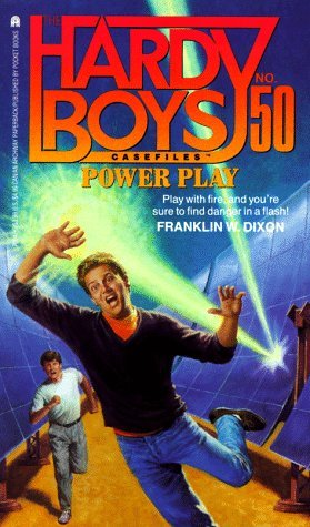 Franklin W. Dixon Power Play The Hardy Boys Casefiles No. 50