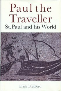 Ernle Bradford Paul The Traveller