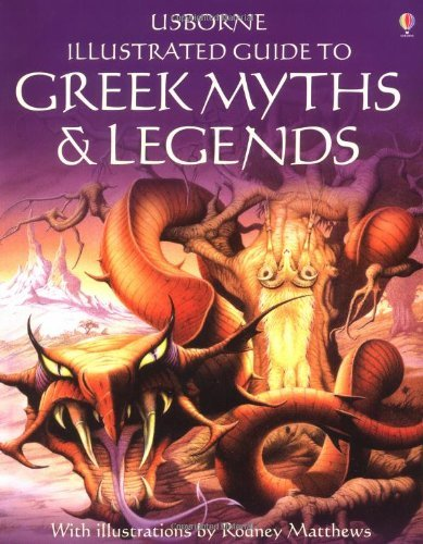 Cheryl Evans Usborne Illustrated Guide To Greek Myths & Legends
