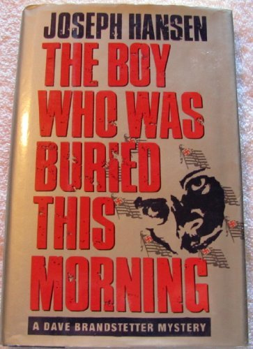Joseph Hansen The Boy Who Was Buried This Morning Viking Mystery Suspense