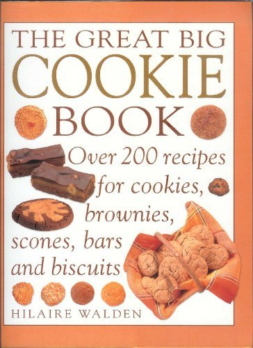 Hilaire Walden The Great Big Cookie Book