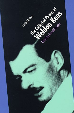 Weldon Kees The Collected Poems Of Weldon Kees Revised Edition