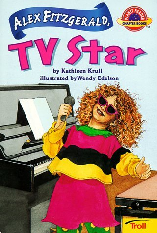 Kathleen Krull Alex Fitzgerald Tv Star Planet Reader Chapter Book