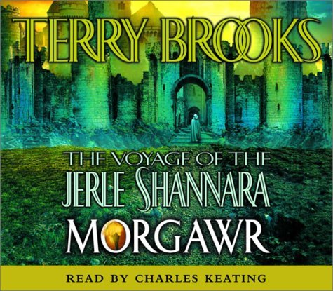Terry Brooks Morgawr The Voyage Of The Jerle Shannara Book 3