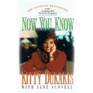 Kitty Dukakis Now You Know