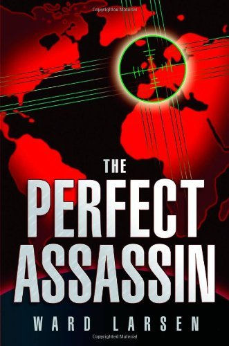 Ward Larsen The Perfect Assassin