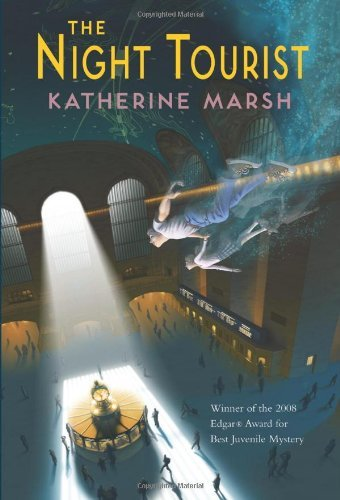 Katherine Marsh The Night Tourist