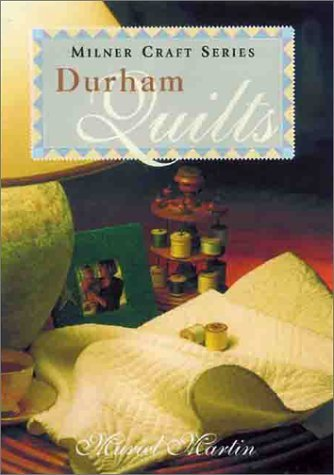 Muriel Martin A Collection Of Durham Quilts