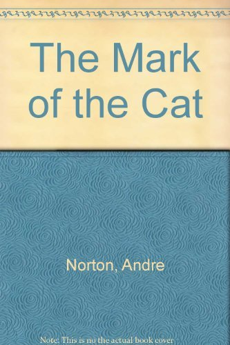 Andre Norton The Mark Of The Cat
