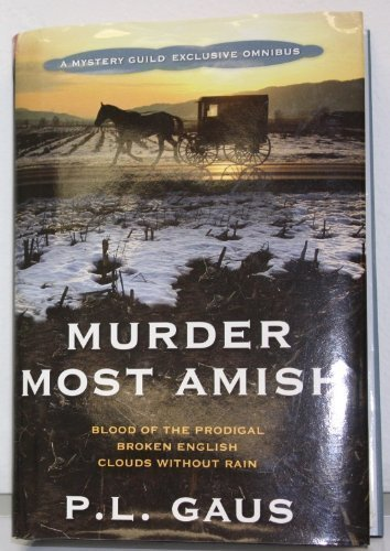 P L Gaus Murder Most Amish