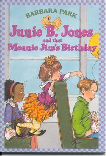 Barbara Park Junie B. Jones & That Meanie Jim's Birthday