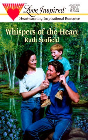 Ruth Scofield Whispers Of The Heart