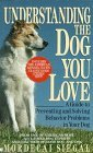Mordecai Siegal Understanding The Dog You Love