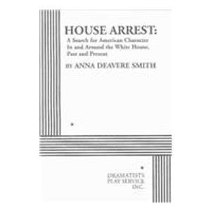 Anna Deavere Smith House Arrest
